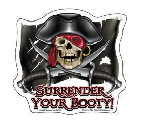 Surrender Your Booty Sticker