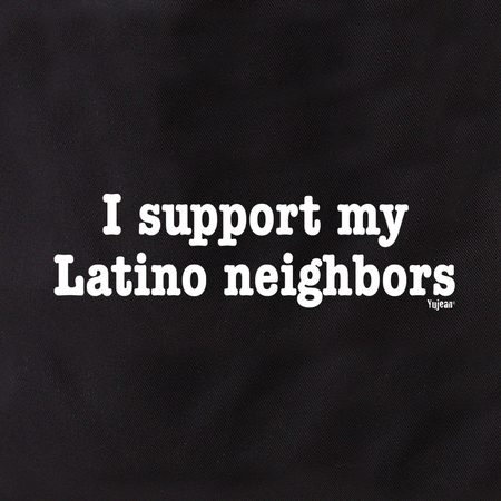 I Support Latino Neighbors Tote Bag | Tote Bags