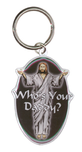 Who's Your Daddy?  Metal Keychain
