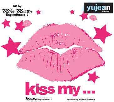 Kiss My... Sticker