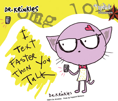 Dr Krinkles I Text Faster.....Sticker | Window Stickers: Clear Backing, Put Them Anywhere!