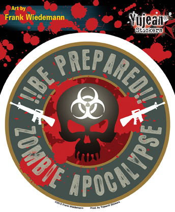 Frank Wiedemann Zombie Apocalypse: Be Prepared!! Sticker | Window Stickers: Clear Backing, Put Them Anywhere!