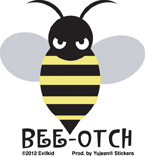 Bee-Otch Mini Sticker 25-Pack | Window Stickers: Clear Backing, Put Them Anywhere!