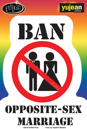 Evilkid Ban Opposite Marriage sticker | Stickers