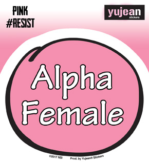 Pink#Resist Alpha Female Sticker | New Stuff, 2018