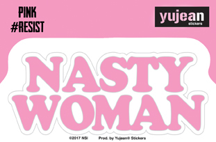 Pink#Resist Nasty Woman Sticker | Window Stickers: Clear Backing, Put Them Anywhere!