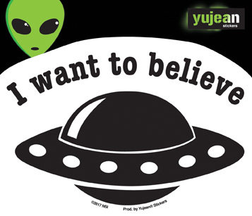 I Want to Believe Sticker | Window Stickers: Clear Backing, Put Them Anywhere!