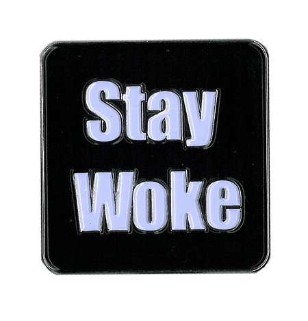 Stay Woke Enamel Pin | Pink #RESIST