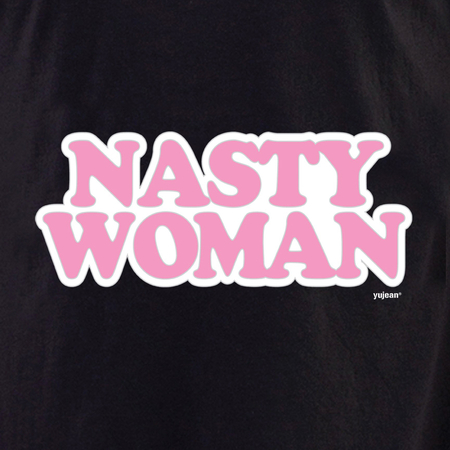 Nasty Woman Tote | #PINKRESIST