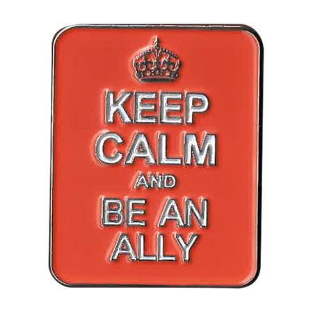 Keep Calm Be an Ally Enamel Pin   Retro
