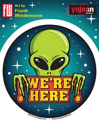 Wiedemann We're Here Alien Sticker | Stickers