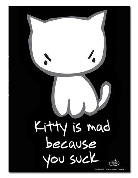 Evilkid Kitty You Suck Metal Sign | Metal Signs
