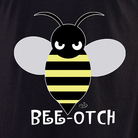 Bee-otch Shirt | Evilkid