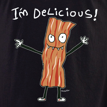 Dr Krinkles I'm Delicious Bacon Shirt | T-Shirts
