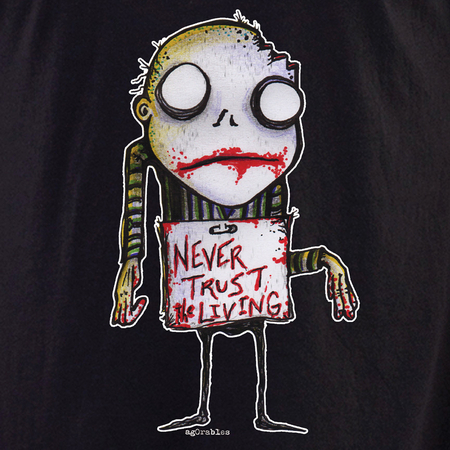 Agorables Never Trust The Living Zombie Shirt | Agorables