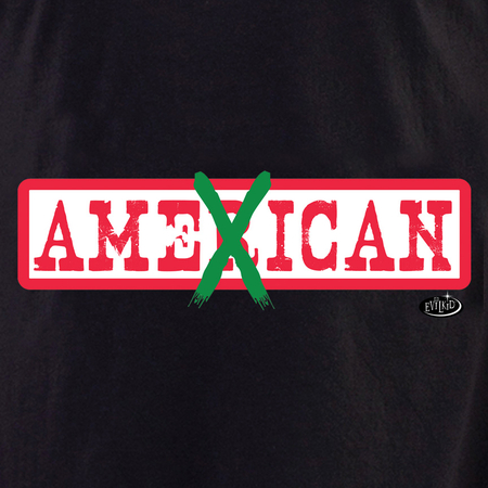 Evilkid AmeXican shirt | The Very Latest Shirts, Totes and Button Boxes!!