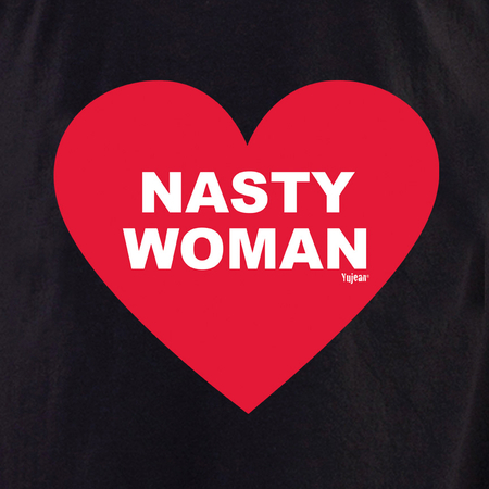 Nasty Woman shirt | The Very Latest Shirts, Totes and Button Boxes!!