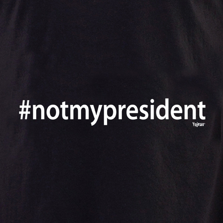 #notmypresident shirt | The Very Latest Shirts, Totes and Button Boxes!!