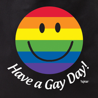 Have a Gay Day Tote Bag