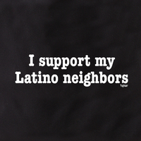 I Support Latino Neighbors Tote Bag