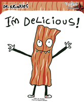 Dr Krinkles I'm Delicious Bacon Sticker