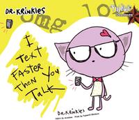 Dr Krinkles I Text Faster.....Sticker
