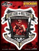 7.62 Have Gun Will Travel 6x8 Sticker
