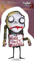 Agorables Never Trust the Living Zombie Sticker | Agorables