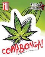 Cowabonga Pot Leaf Sticker