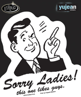 Evilkid Sorry Ladies sticker