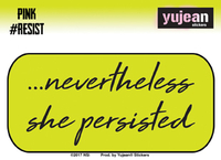 Pink #Resist Nevertheless She Persisted Sticker