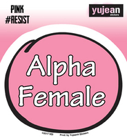 Pink#Resist Alpha Female Sticker