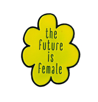 Future is Female Enamel Pin