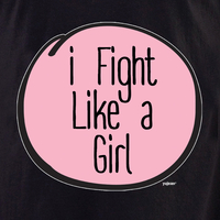 I fight like a girl T-shirt