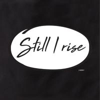 Still I Rise Tote