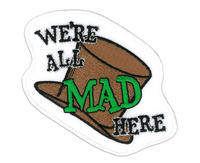 We're All Mad Patch
