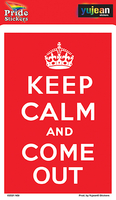 Keep Calm and Come Out Sticker