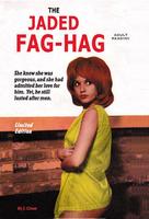 Jaded Fag Hag Pride Postcard
