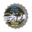 Don't Drink Water/Beer Retro Button