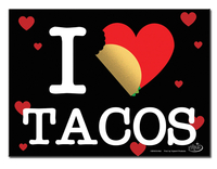 Evilkid I Heart Tacos Metal Sign