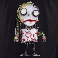Agorables Never Trust The Living Zombie Shirt