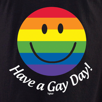 Have a Gay Day Rainbow T Shirt