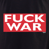 Fuck War Shirt