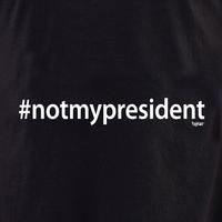 #notmypresident shirt